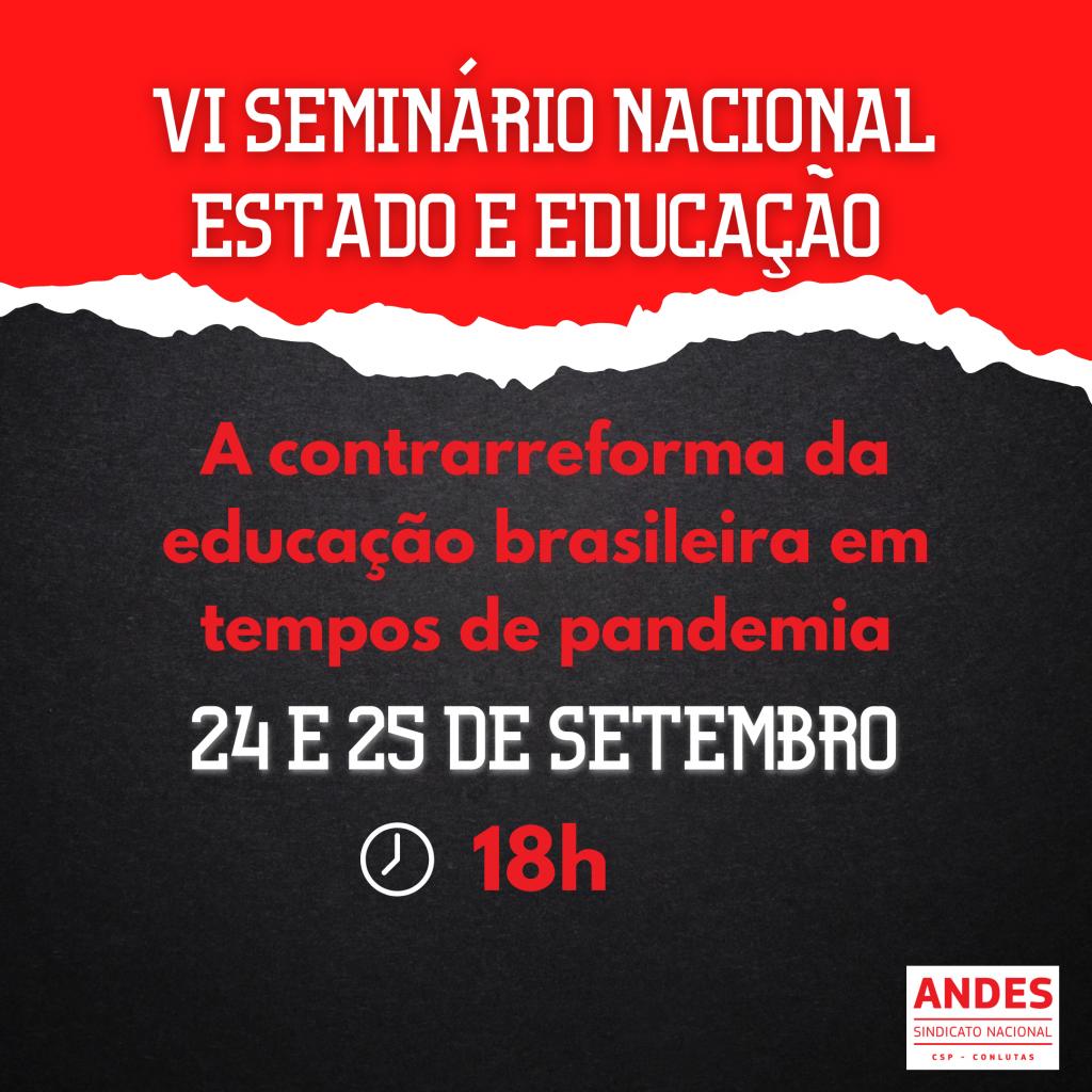 VI Seminário Estado e Educação